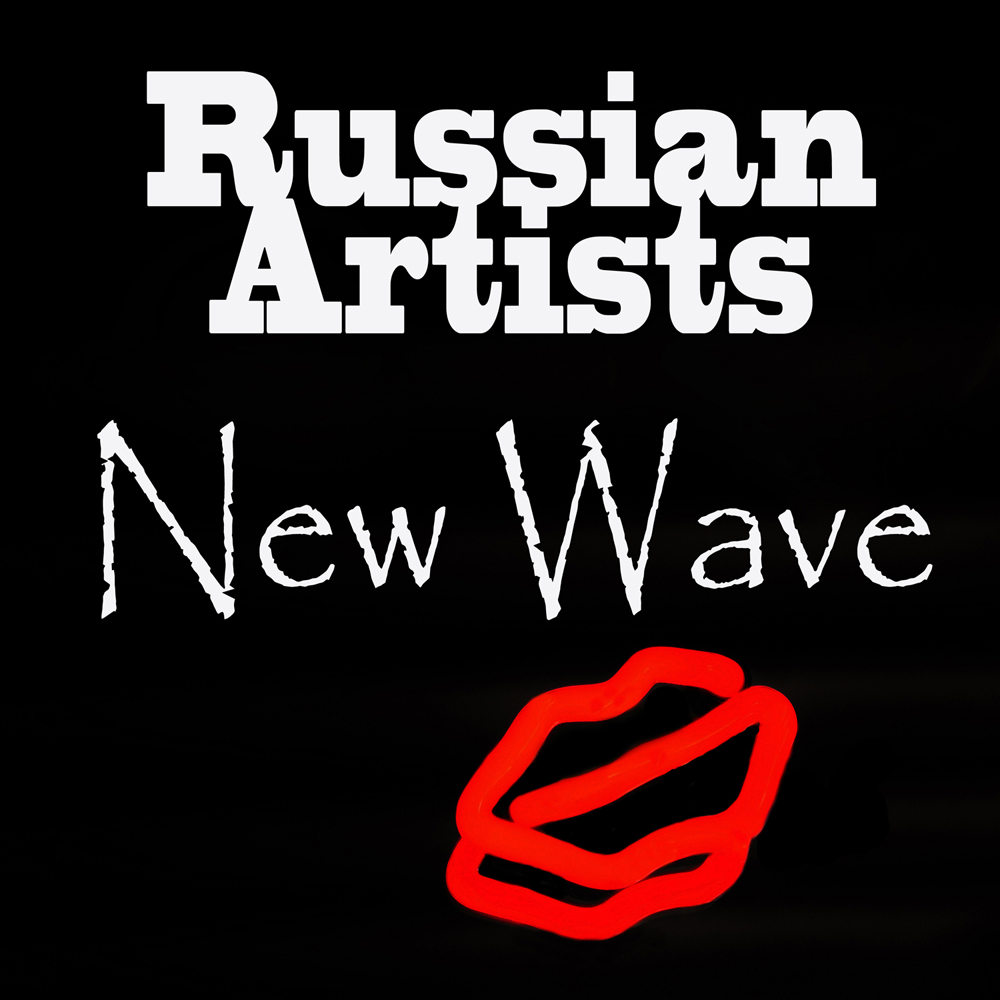 Russian Artists New Wave